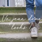 Un jean deux looks partie 1 image link